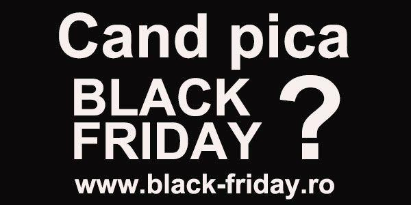Cand este Black Friday in Romania ?