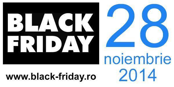 Adevaratul Black Friday – 28 noiembrie 2014